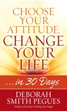 Choose Your Attitude, Change Your Life: Strategies for a Better Outlook on Life (B880)
